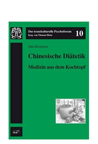"""Ernährungslehre: Buchcover """"Chinesische Diätetik - Medizin aus dem Kochtopf"""" von Dr. med. Julia Kleinhenz"""
