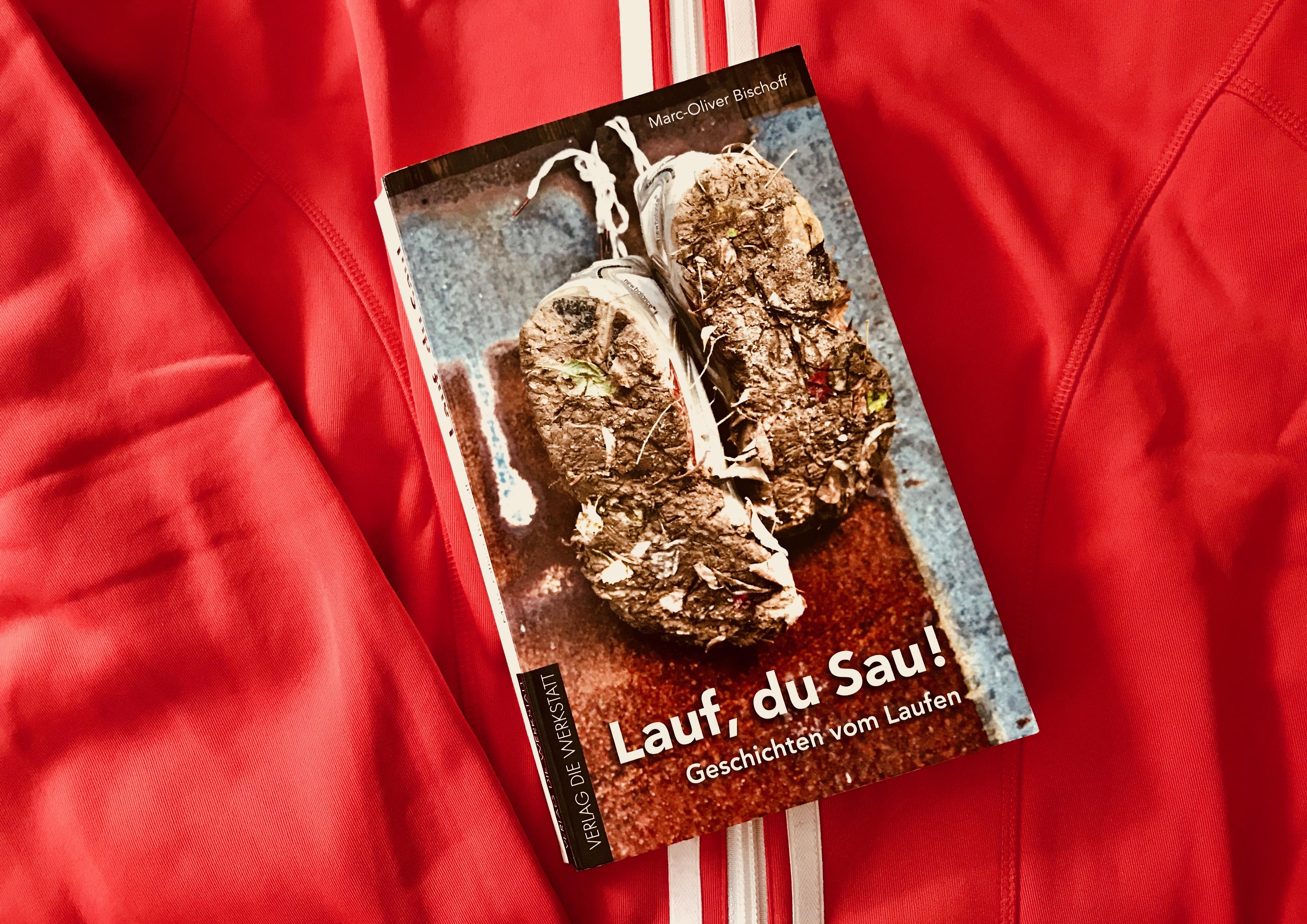 """Gute Vorsätze: Das Buch """"Lauf, du Sau!"""" von Marc-Oliver Bischoff"""